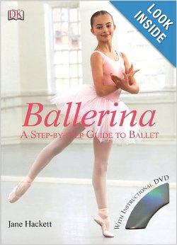 ballerina: a step-by-step guide to ballet - gift ideas for young ballet dancers