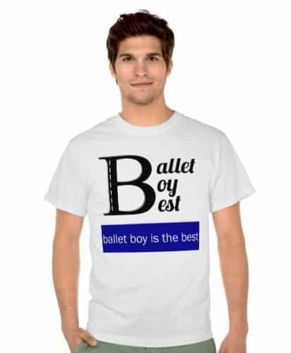 Ballet Boy is the Best Shirt