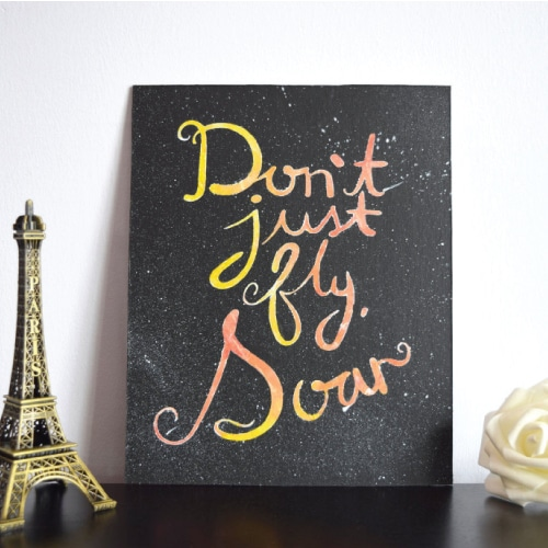 Dont Just Fly, Soar Wall Art
