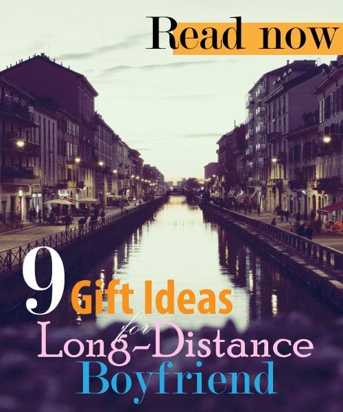 Gift Ideas for Long Distance Boyfriend