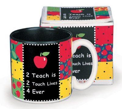 """""""2 Teach is 2 Touch Lives"""" Teachers Coffee Mug"""