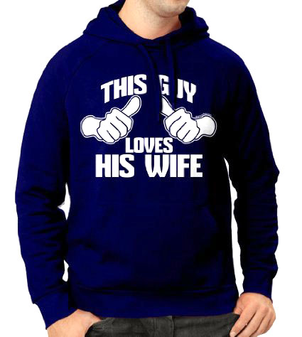 Hoodie: This Guy Loves His Wife - Funny Valentines Day Gifts