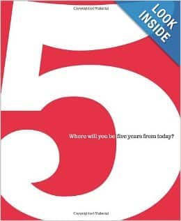5 Where Will You Be Five Years from Today