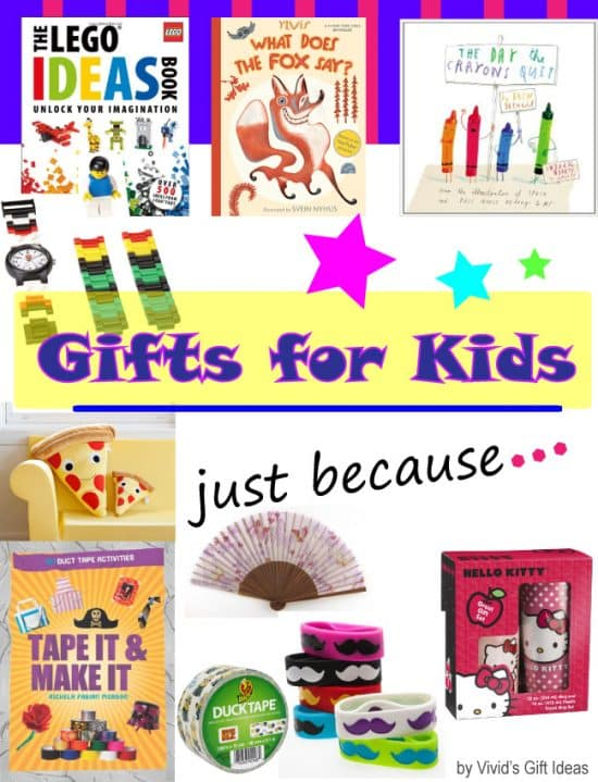 Gifts for Kids Just Because