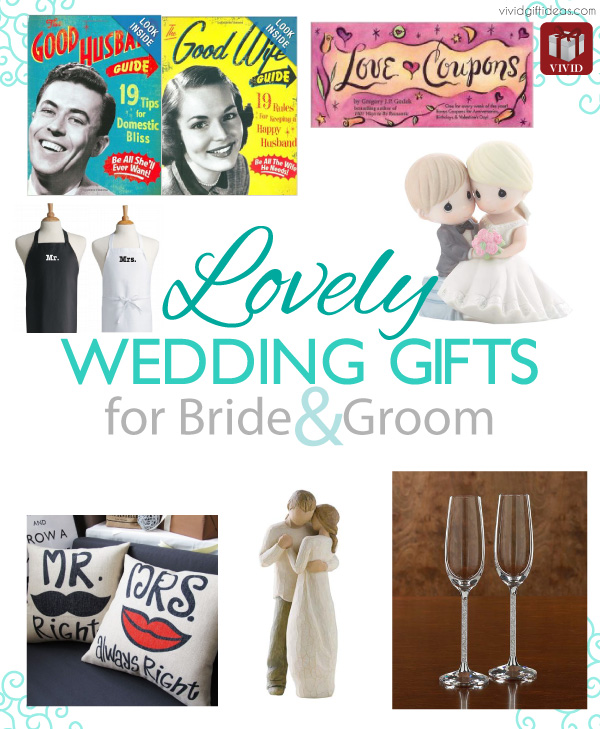 Lovely Wedding Gifts for Bride and Groom