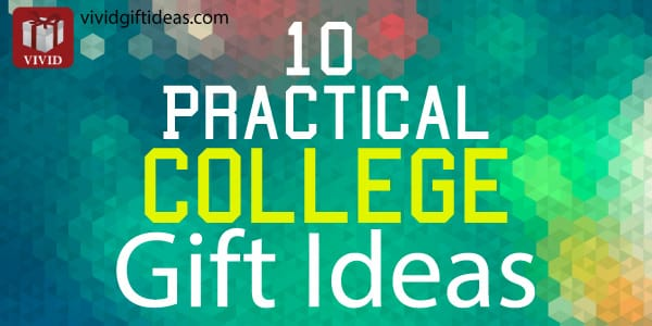 Practical Gifts for College Students | Going to College Gifts