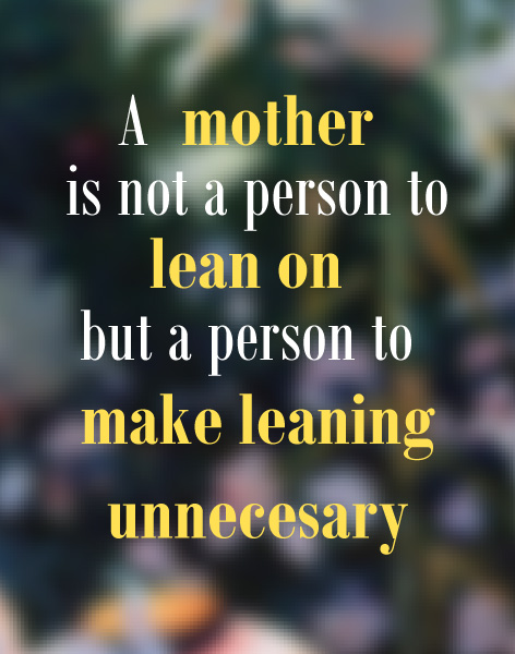 Mother Quotes from Daughter #4