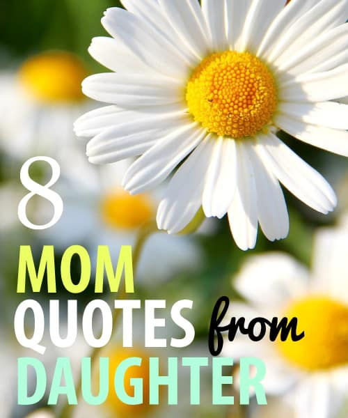 8 Mom Quotes