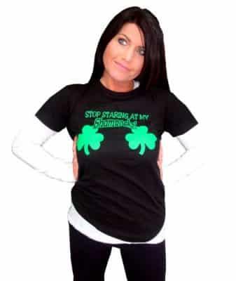 Stop Staring At My Shamrocks Funny Sexy St. Patrick's Day T-Shirt