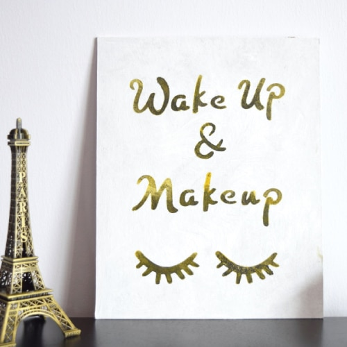 Wake Up and Makeup Wall Art. Dorm room ideas for girls. Christmas gifts for college students.