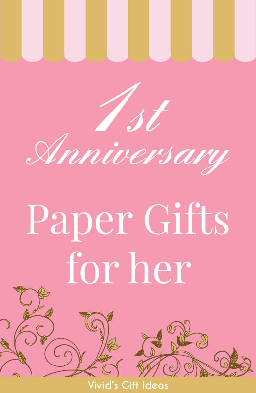 18 paper anniversary gift ideas for her vivid 39 s for 1st year anniversary gifts for her