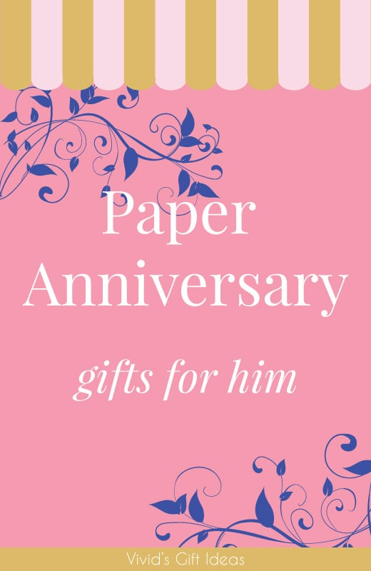 25 paper anniversary gift ideas for him vivid 39 s for Paper gift ideas for anniversary