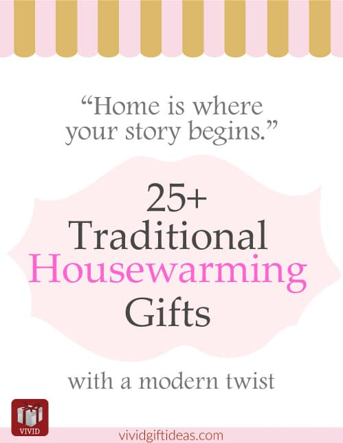 25 traditional housewarming gifts for men women and Housewarming gift for guy