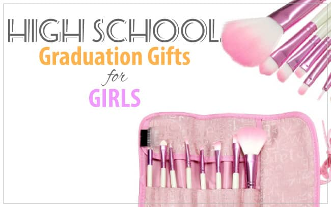 High School Graduation Gifts for Girls