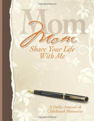 Mom, Share Your Life With Me Heirloom Edition (Hardcover)