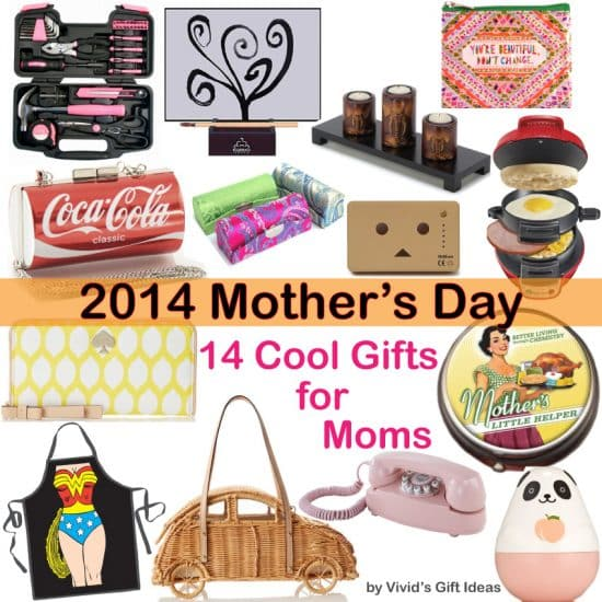 14 Cool Gifts for Mom (2014 Mother's Day)