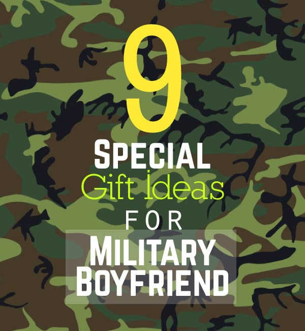 9 Special Gift Ideas For Boyfriend In Military