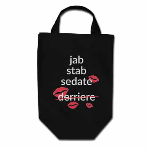 Nurse Not Kissing Derriere Tote