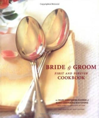 Bride & Groom: First and Forever Cookbook (Hardcover)