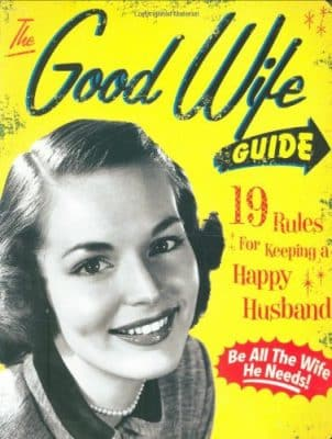 The Good Wife Guide 19 Rules for Keeping a Happy Husband Board book