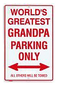 World's Greatest Grandpa Metal Parking Sign