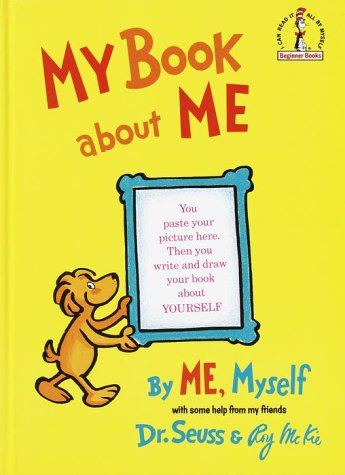 My Book About Me by Dr. Seuss