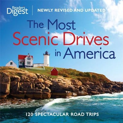 The Most Scenic Drives in America, Newly Revised and Updated: 120 Spectacular Road Trips - Retirement Gifts