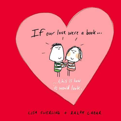 If Our Love Were a Book . . . This Is How It Would Look (Hardcover)