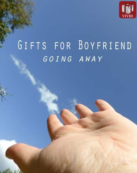 going away gift ideas for boyfriend - Gifts for Boyfriend Going Away