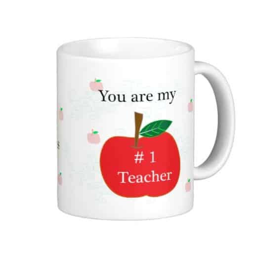 You are my #1 Teacher Mug