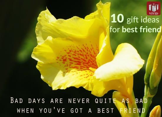 Gift Ideas for Best Friend