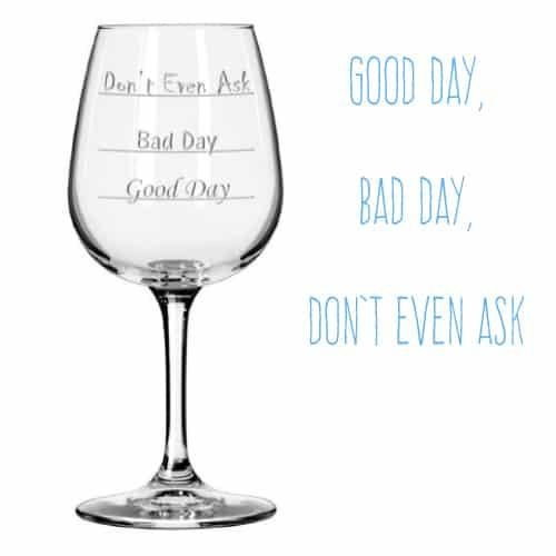 Funny Mood Wine Glass