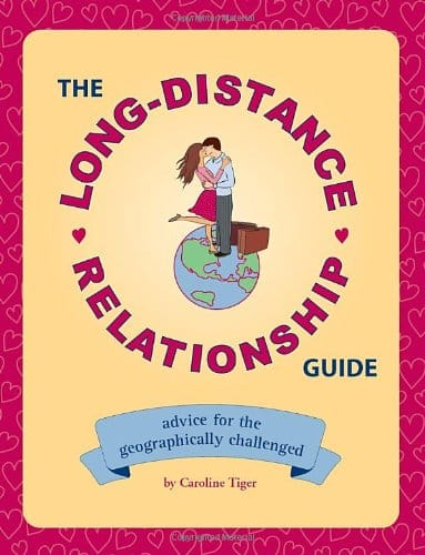 The Long-Distance Relationship Guide (Paperback)