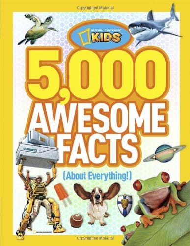 National Geographic Kids - 5,000 Awesome Facts (About Everything!)