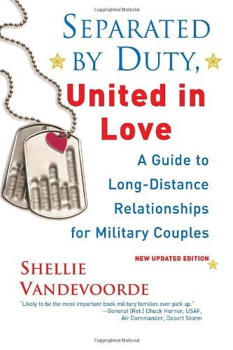 Separated By Duty, United In Love: Guide to Long Distance Relationships for Military Couples