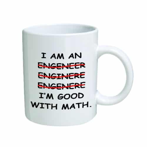 I'm An Engineer Mug