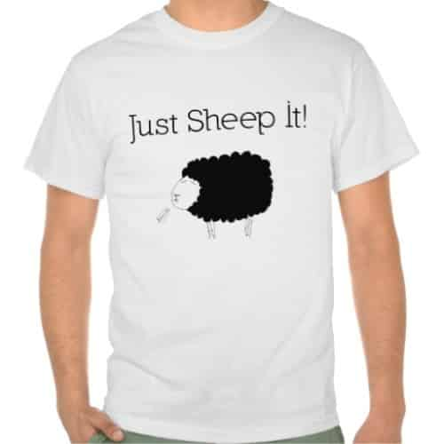 Just Sheep It T-Shirt