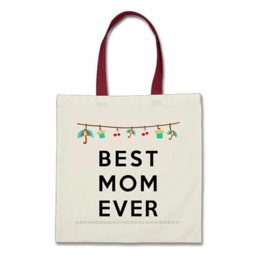 BEST MOM EVER Fabric Bag $11.95