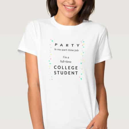 Part Time Party College Girls Shirt