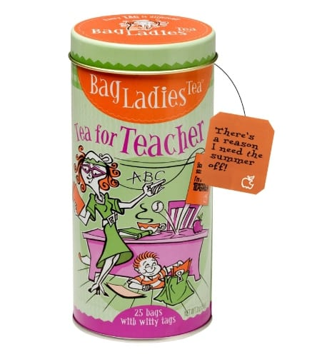 Bag Ladies Tea Tea for Teacher