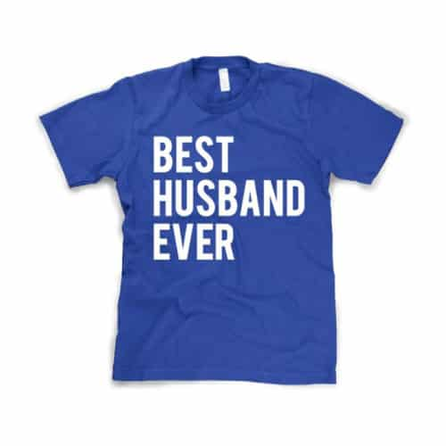 Best Husband Ever Tee