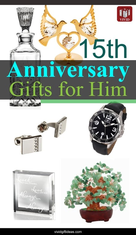 15th wedding anniversary gift ideas for men vivid s