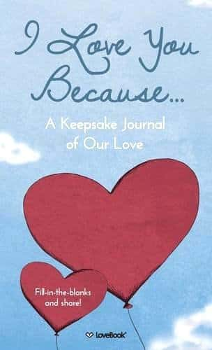 I Love You Because...: A Keepsake Journal of Our Love Journal