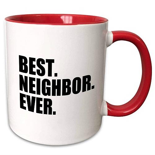 Best Neighbor Ever Mug