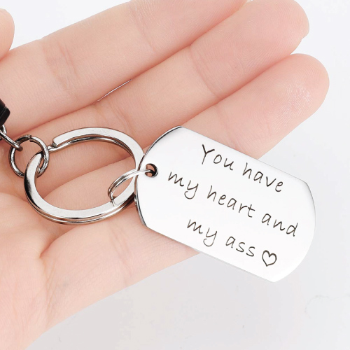 You Have My Heart and My Ass Funny Keychain for Boyfriend