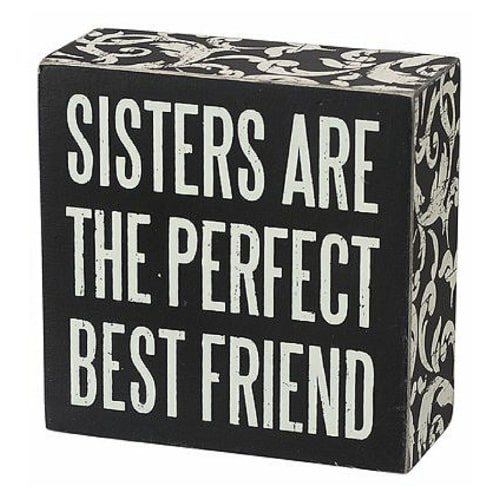 Sisters Are Perfect Box Sign