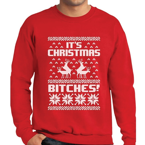 It's Christmas Bitches Ugly Sweater