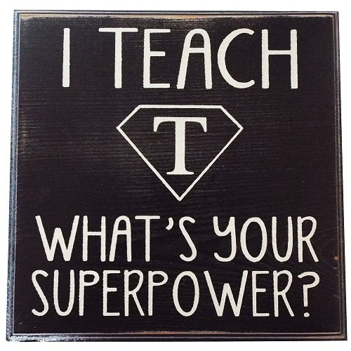 Superpower Teacher Wall Sign