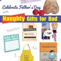9 Naughty Fathers Day Gifts to Make Dad Laugh
