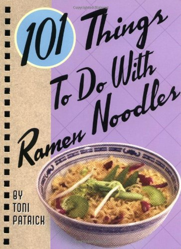 101 Things To Do With Ramen Noodles. College cookbook. Off to college gift ideas for boys.